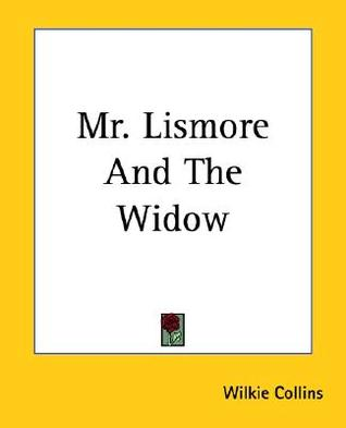 Mr. Lismore And The Widow