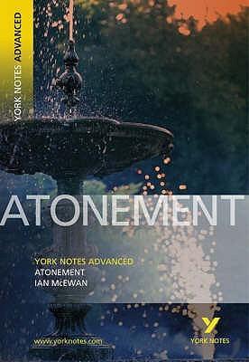 Ian McEwan's Atonement (York Notes Advanced)