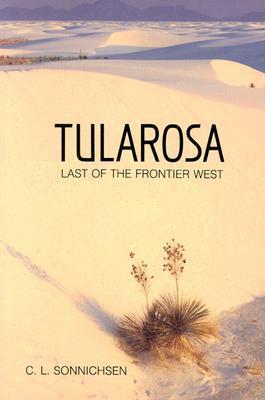Tularosa by C.L. Sonnichsen