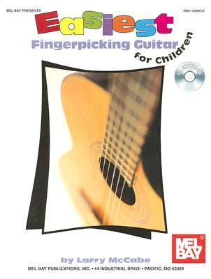 Easiest Fingerpicking Guitar for Children: In Standard Notation and Tablature [With CD]