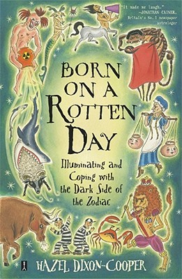 Born on a Rotten Day by Hazel Dixon-Cooper