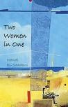 Two Women in One