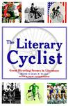 The Literary Cyclist: Great Bicycling Scenes in Literature