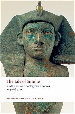 Ebook The Tale of Sinuhe: And Other Ancient Egyptian Poems 1940-1640 B.C. by R.B. Parkinson TXT!