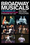 Broadway Musicals: The Biggest Hit and the Biggest Flop of the Season, 1959 to 2009