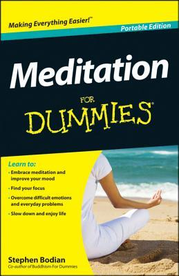 Ebook Meditation for Dummies, Portable Edition by Stephan Bodian PDF!