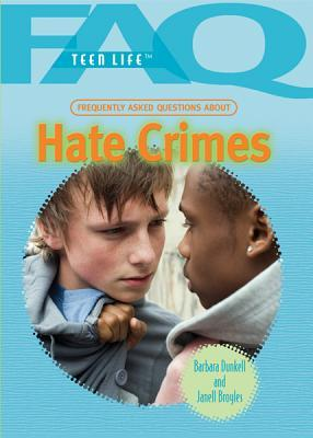 Frequently Asked Questions about Hate Crimes