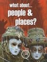 What About... People & Places? by Brian Williams