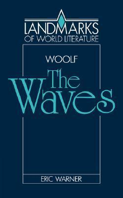 Virginia Woolf: The Waves