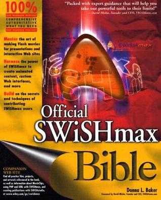 Official SWISHmax Bible por Donna L. Baker PDF uTorrent