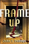 Frame Up (Knight and Devlin, #2)
