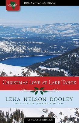 Christmas Love at Lake Tahoe by Lena Nelson Dooley