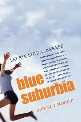 Blue Suburbia by Laurie Lico Albanese