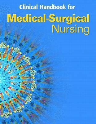 Clinical Handbook for Medical-Surgical Nursing