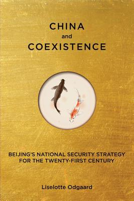 China and Coexistence: Beijing's National Security Strategy for the Twenty-First Century