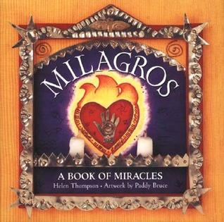Milagros: A Book of Miracles