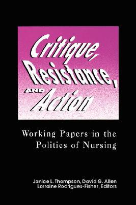 Critique, Resistance, & Action: Working Papers in Politics