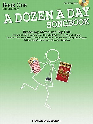 A Dozen a Day Songbook - Book 1: Later Elementary to Early Intermediate Level