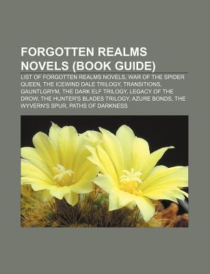 Forgotten Realms Novels (Book Guide): List of Forgotten Realms Novels, War of the Spider Queen, the Icewind Dale Trilogy, Transitions
