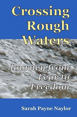 Crossing Rough Waters: A Journey from Fear to Freedom