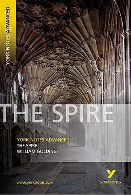 The spire, William Golding : notes