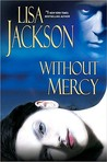 Without Mercy by Lisa Jackson