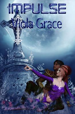 Impulse by Viola Grace