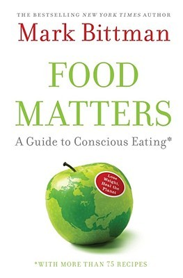 Food matters a guide to conscious eating with more than 75 3698601 forumfinder Image collections