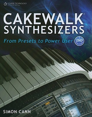 Cakewalk Synthesizers by Simon Cann