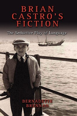 The Play of Language in Brian Castro's Fiction