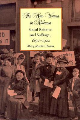 The New Woman in Alabama by Mary Martha Thomas