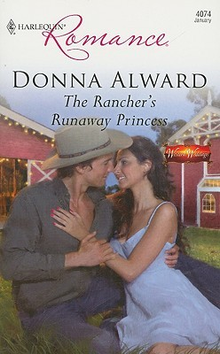 The Rancher's Runaway Princess (Larch Valley #1)