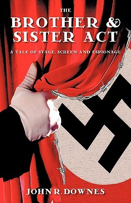 The Brother & Sister ACT: A Tale of Stage, Screen, and Espionage