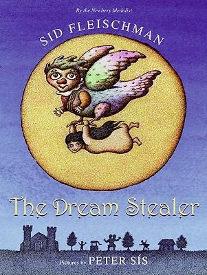 The Dream Stealer by Sid Fleischman