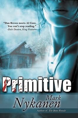 Primitive by Mark Nykanen