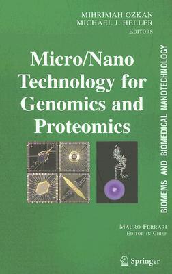 Biomems and Biomedical Nanotechnology: Micro-and-nano-technologies for Genomics and Proteomics v. 2 (Biomems and Biomedical Nanotechnology)