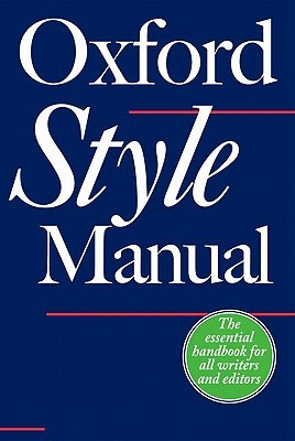 The Oxford Style Manual by Robert M. Ritter