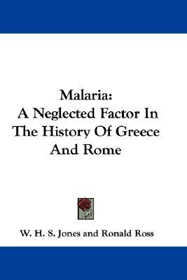 Malaria: A Neglected Factor in the History of Greece and Rome