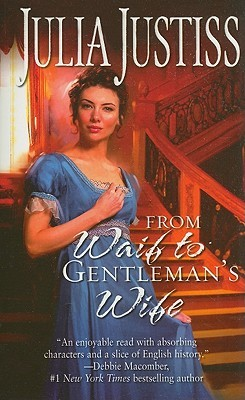 From Waif to Gentleman's Wife