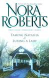 Taming Natasha & Luring A Lady (Stanislaskis #1 & 2)