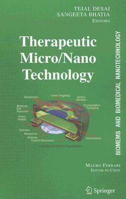 BioMEMS and Biomedical Nanotechnology (Biomems and Biological Nanotechnology)
