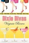 Dixie Divas (Dixie Divas #1)