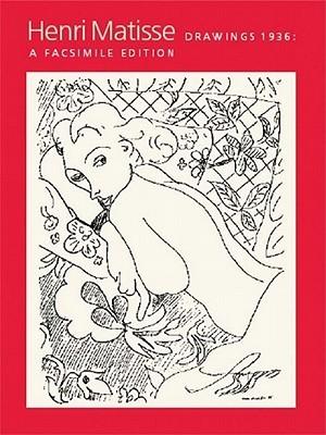Henri Matisse: Drawings 1936, A Facsimile Reproduction