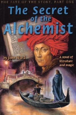 The Secret of the Alchemist by John Ward