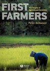 First Farmers by Peter Bellwood