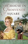 The House in Grosvenor Square (Forsythe #2)