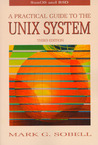 A Practical Guide to the Unix System