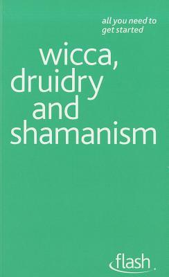 Wicca, Druidry and Shamanism