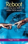 Reboot: Refreshing Your Faith in a High-Tech World