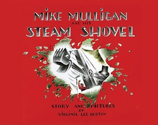 Mike Mulligan and His Steam Shovel (lap board book)